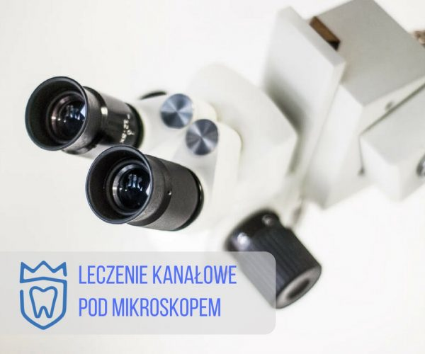 leczenie-kanalowe-pod-mikroskopem